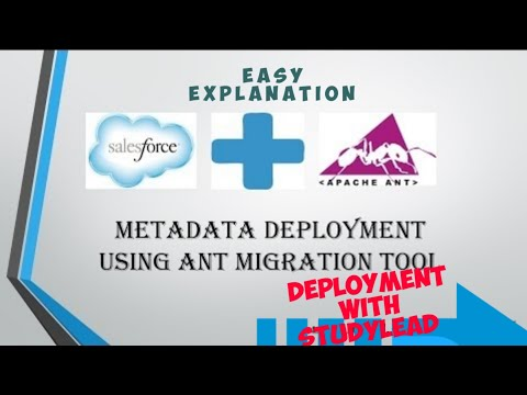 Salesforce Ant migration tool | Salesforce deployment tool #Anttool #studylead #deployments
