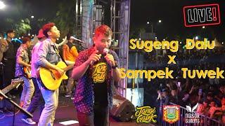 Sugeng Dalu x Sampek Tuwek - Denny Caknan   cover live by Tangi Gasek