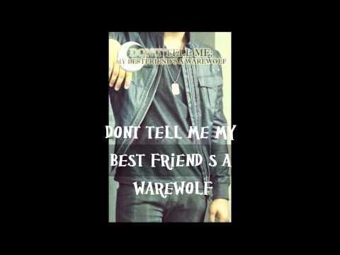 Don't Tell Me My Best Friend's A Werewolf (boyxboy) Book Trailer