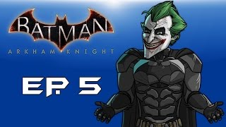 "Batman: Arkham Knight! ""Turning into Joker!"" (Episode 5) Hunting Scarecrow!!!"