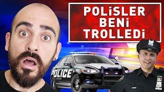 POLİSLER BENİ TROLLEDİ ! (%100 KARAKOL)