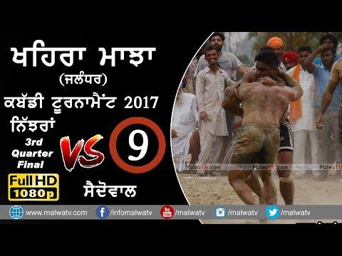 KHAIRA MAJJA (Kapurthala)   KABADDI TOURNAMENT - 2017   NIJJRAN vs SAIDOWAL   Full HD   Part 9th