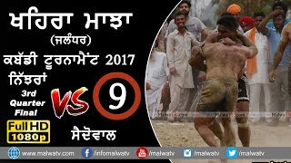 KHAIRA MAJJA (Kapurthala) | KABADDI TOURNAMENT - 2017 | NIJJRAN vs SAIDOWAL | Full HD | Part 6th