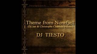 Theme from Norefjell - DJ TIESTO (Dj Jan & Christophe Chantzis Remix)(1999)