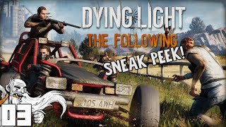 """""""GOING FOR A JOY RIDE!!!"""" Dying Light The Following SNEAK PEEK Ep 03 - 1080p HD PC Gameplay"""