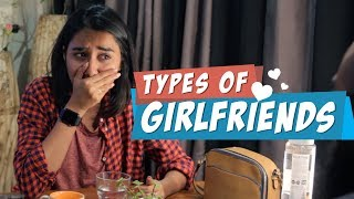 Types Of Girlfriends | MostlySane
