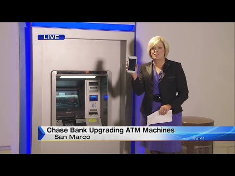 Chase bank upgrading ATM machines