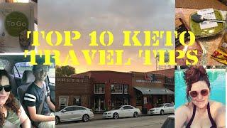 My Top 10 Keto tips for travel plus a bonus