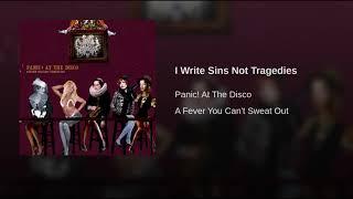 I Write Sins Not Tragadies- Panic! At The Disco