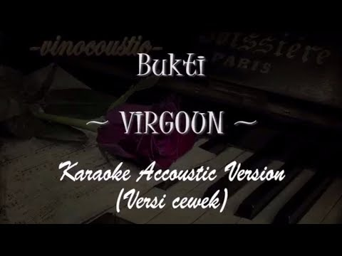 Virgoun - Bukti (Karaoke Akustik Piano) Nada Dasar Cewek