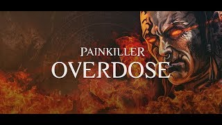 Painkiller Overdose - Gameplay PC [HD]