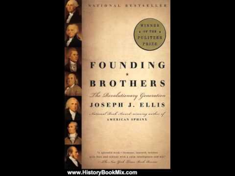 founding brothers review Related links michiko kakutani reviews 'founding brothers' (nov  in '' founding brothers,'' joseph j ellis, a leading scholar of the period,.