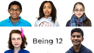 Being 12: The Year Everything Changes