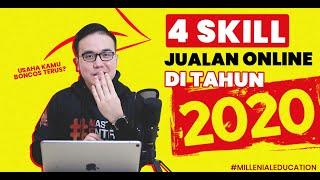 4 SKILL JUALAN ONLINE YANG HARUS KAMU PELAJARI DI TAHUN 2020   #bisnismillenial #millenialeducation