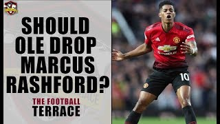 Should Marcus Rashford be dropped? Manchester United Debate