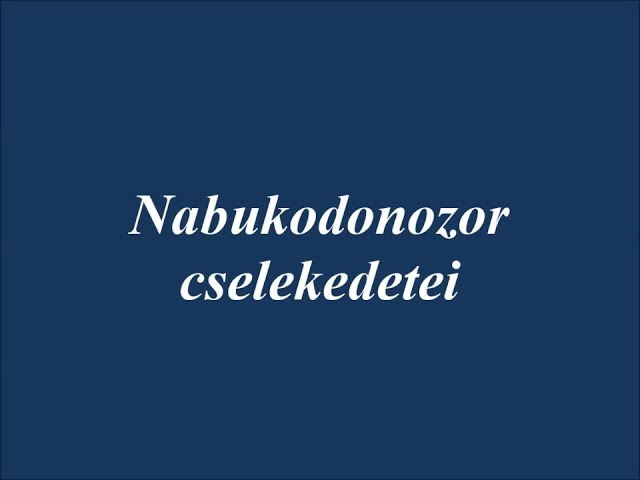 Nabukodonozor cselekedetei