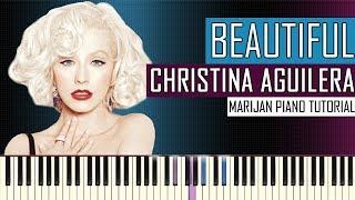 How To Play: Christina Aguilera - Beautiful | Piano Tutorial