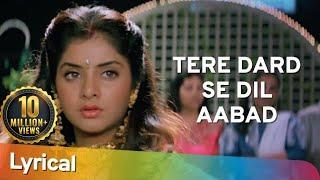 Tere Dard Se Dil Aabad Raha - Deewana Movie - Shahrukh Khan - Rishi Kapoor- Divya Bharti