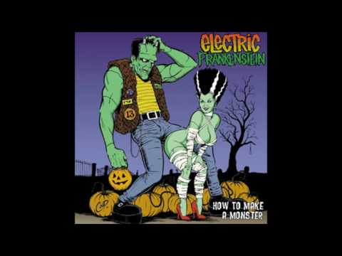 Electric Frankenstein ‎– How To Make A Monster (Album, 1999)