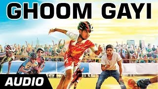 Ghoom Gayi ft. Sunidhi Chauhan - Hawaa Hawaai - Full Audio Song - Saqib Saleem | Partho Gupte