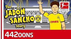 The Story of Jadon Sancho - Powered by 442oons