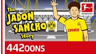 The Story of Jadon Sancho Powered by 442oons