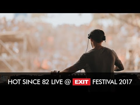 EXIT 2017 | Hot Since 82 Live @ mts Dance Arena