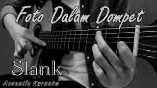 Foto Dalam Dompet - Slank (Acoustic Karaoke)