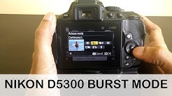 nikon d5300 burst mode speed settings