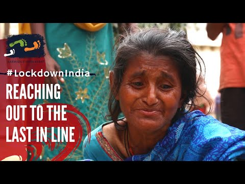 Reaching The Last In Line | #LockdownIndia