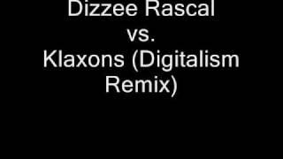 Sirens - Dizzee Rascal vs. Klaxons (Digitalism Remix)