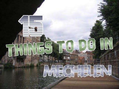 Top 15 Things To Do In Mechelen, Belgium