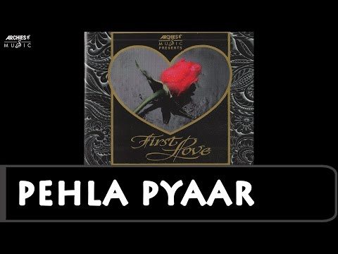 Pehla Pyaar   First Love   Shekhar   Hindi Album Songs   Archies Music