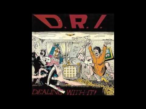 DRI  Dealing With It!  1985  Full Album
