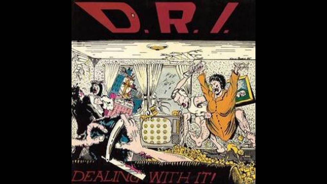 Download D.R.I. - Dealing With It!  [1985 - Full Album]