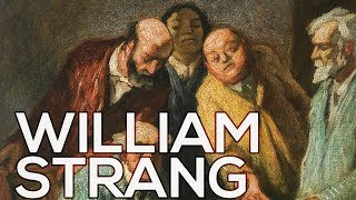 William Strang: A collection of 54 paintings (HD)