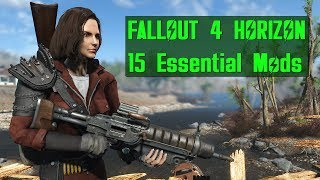 15 Essential Mods for Fallout 4 Horizon