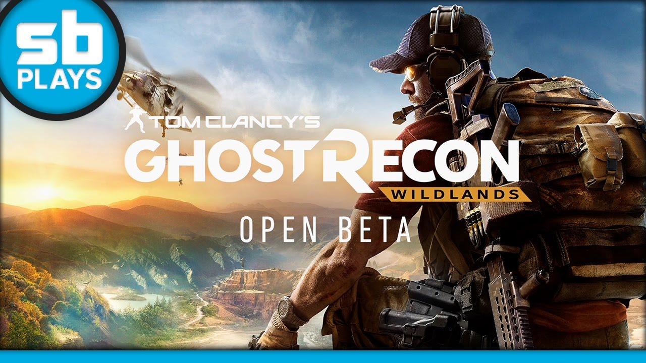 First Play: Ghost Recon: Wildlands (Open Beta)