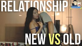 New Relationship VS Old Relationship
