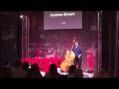 TEDx Talks: Dissecting the fundamental elements of slap upright bass using...fruit?  | Andrew Brown | TEDxCorbin