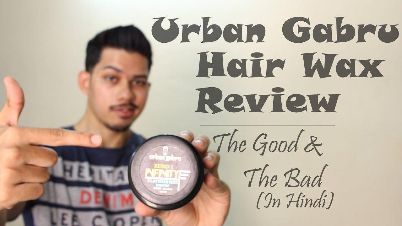 Urban Gabru Hair Wax Review The Good And The Bad Hindi India Youtube