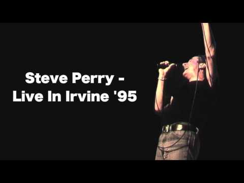 Steve Perry - Live In Irvine 1995