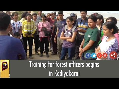 Training for forest officers begins in Kodiyakarai
