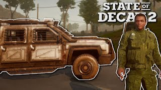 ARMORED MILITARY TRUCK! - State of Decay 2 Gameplay - Zombie Apocalypse survival game