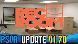 PSVR   Good News   Rec Room Update V1.70 - Best Day Ever!!!!