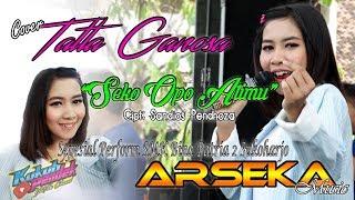 "TattaGanosa ""Seko Opo Atimu"" - ARSEKA Music - Live Perform SMK Bina Patria 2 Sukoharjo"
