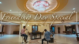 """Friendship Day Special """"Pal""""   Twin Strings Ft. Manav"""
