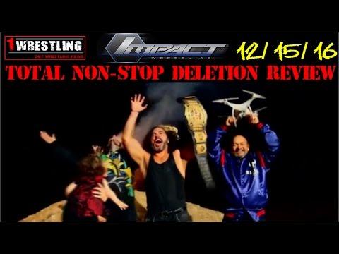 TNA IMPACT WRESTLING 12/15/16: TOTAL...
