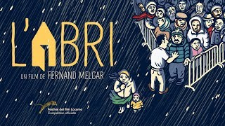 L' ABRI de Fernand Melgar