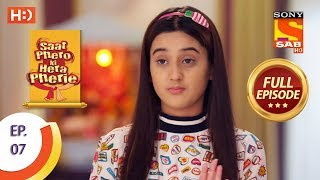 Saat Phero Ki Hera Pherie - Ep 7 - Full Episode - 7th March, 2018